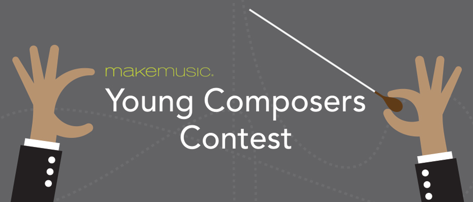 Young Composers Contest for Make Music Day - Deadline May 8th